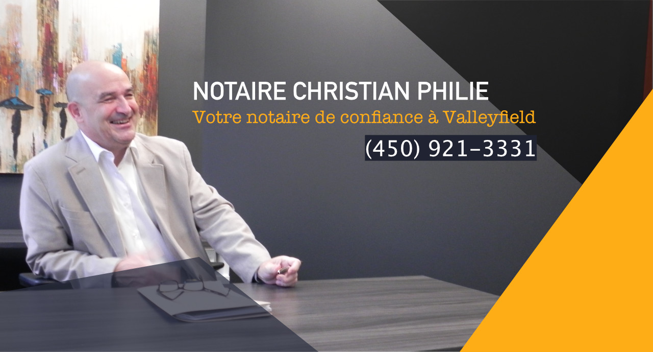 service de notaire valleyfield christian philie notaire. Black Bedroom Furniture Sets. Home Design Ideas